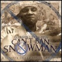 Young Jeezy: Can't Ban The Snowman mixtape cover art