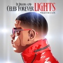 Celeb Forever - Lights mixtape cover art