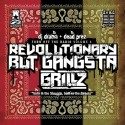 Dead Prez - Revolutionary But Gangsta Grillz mixtape cover art