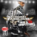 Fabolous - There Is No Competition mixtape cover art