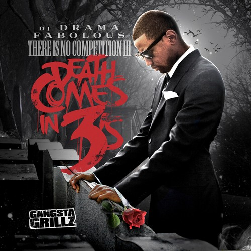 Fabolous - There's No Competition 3: Death Comes In 3s Cover