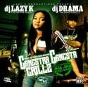 Gangstra Gangsta Grillz (Co Starring Jha Jha) mixtape cover art