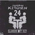 HoodyBaby - Kitchen 24 (Slangin Off Key) mixtape cover art