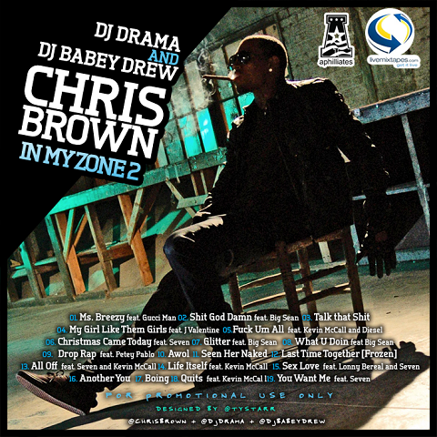 DJ Drama & Chris Brown - In My Zone 2 Mixtape Back Cover