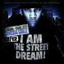 Gangsta Grillz: Young Jeezy - I Am The Street Dream mixtape cover art