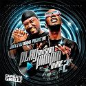 Juicy J & Project Pat - Play Me Sum Pimpin Mane 2 mixtape cover art
