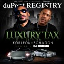 Korleon & Bohagon - Luxury Tax mixtape cover art
