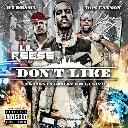 Lil Reese – Don't Like [Mixtape]