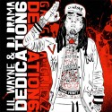Lil Wayne - Dedication 6 mixtape cover art