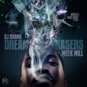 Meek Mill - Dreamchaser mixtape cover art