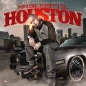 Paul Wall - No Sleep Til Houston mixtape cover art