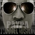 Paypa - Tunnel Vision mixtape cover art