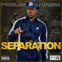 Problem - The Separation mixtape cover art