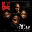 Re-Up Gang - We Got It For Cheap, Vol. 3 mixtape cover art