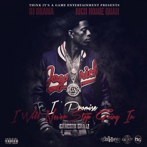 rich homie quani promise i will not stop goin in mixtape