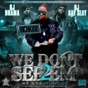 Rich Kidd - We Don't See Em mixtape cover art