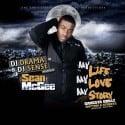 Sean McGee - My Life, My Love, My Story mixtape cover art