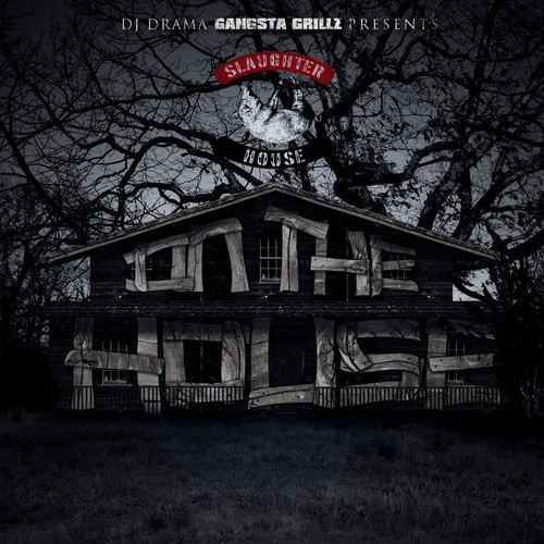 DJ Drama  ›  Slaughterhouse - On The House