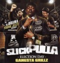 Slick Pulla - Election Day mixtape cover art