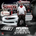 Supplya - Word On Da Street mixtape cover art