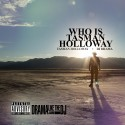 Tasman Holloway - Who Is Tasman Holloway (W.I.T.H) mixtape cover art