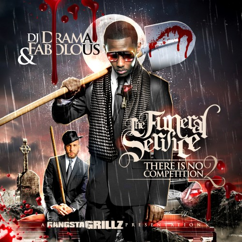 Fabolous – There Is No Competition 2 (The Funeral Service) Mixtape