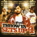Throw Ya Sets Up 4 (Hosted by Lil Wyte) mixtape cover art