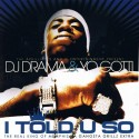 Gangsta Grillz: Yo Gotti - I Told U So mixtape cover art