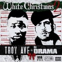 Troy Ave - White Christmas mixtape cover art