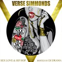 Verse Simmonds - Sex, Love & Hip Hop mixtape cover art