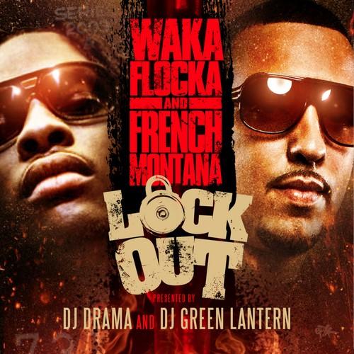 Lock Up Dj Youngsters: Waka Flocka & French Montana