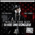 Willie The Kid - Divide And Conquer mixtape cover art