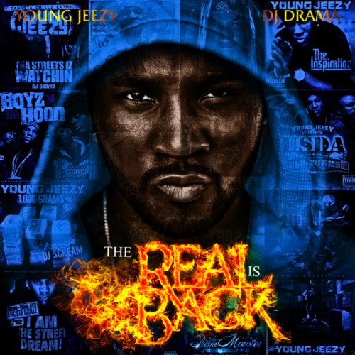 Young Jeezy – The Real Is Back [Mixtape] [NO DJ]