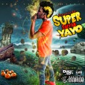 Go Yayo - Super Saiyan Yayo mixtape cover art