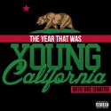 The Year That Was Young California mixtape cover art