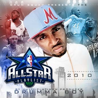 Drumma Boy - 2010 All Star Playlist Mixtape