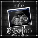 Drumma Boy - The Birth Of D-Boy Fresh mixtape cover art