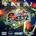 Bandz - Wordz 4 The Streetz mixtape cover art