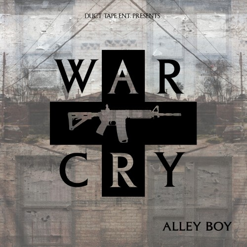alley boy war cry duct tape ent the empire