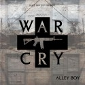 Alley Boy - War Cry mixtape cover art
