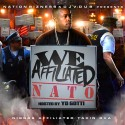 We Affiliated NATO Edition (Hosted By Yo Gotti) mixtape cover art