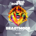 Gabriel Rowano - Beastmode Remixes EP mixtape cover art