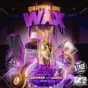 Drippin On Wax 2 mixtape cover art