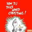How DJ Duce Mixed Christmas mixtape cover art