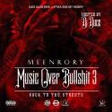 Meen Rory - Music Over Bullshit 3 (Back To The Streets) mixtape cover art