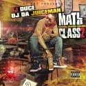 OJ Da Juiceman - Math Class 2 (Summa School Edition) mixtape cover art