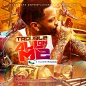 Trouble - All On Me mixtape cover art