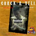 Veli Sosa - Crack-A-Veli mixtape cover art