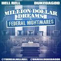 Hell Rell - Million Dollar Dreams & Federal Nightmares mixtape cover art