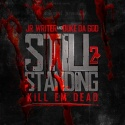 J.R. Writer - Still Standing 2 mixtape cover art